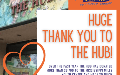 Thank You to The Hub for your continued support of the Mississippi Mills Youth Centre!