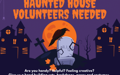 Volunteers Needed for our 3rd Annual Haunted House Fundraiser